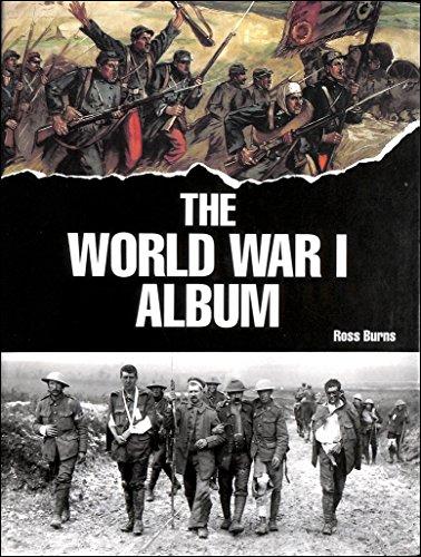 The World War I Album By Ross Burns