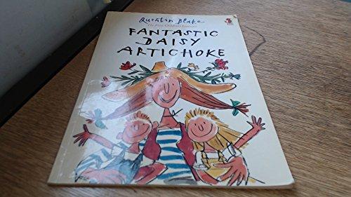 Fantastic Daisy Artichoke By Quentin Blake