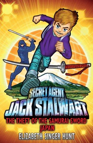 Jack Stalwart: The Theft of the Samurai Sword By Elizabeth Singer Hunt