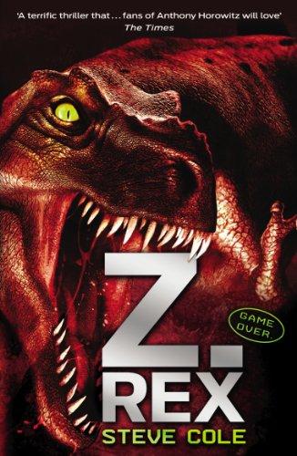Z-Rex By Steve Cole