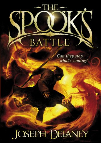 The Spook's Battle: Book 4 (The Wardstone Chronicles) By Joseph Delaney