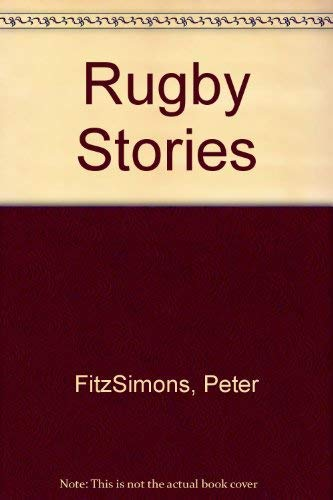 Rugby Stories By Peter FitzSimons