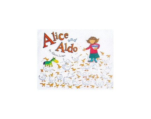 Alice and Aldo By Alison Lester