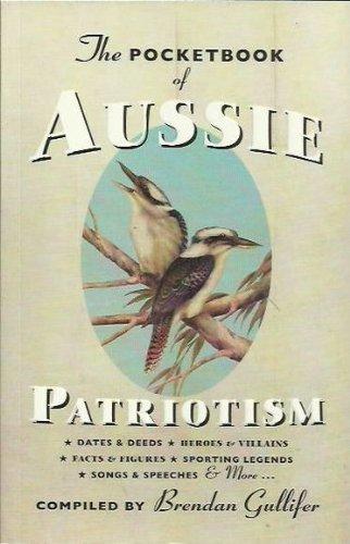 The Pocketbook of Aussie Patriotism By Brendan Gullifer