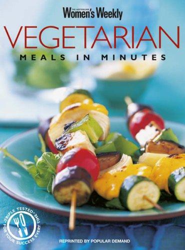 Vegetarian Meals In Minutes By Australian Women's Weekly
