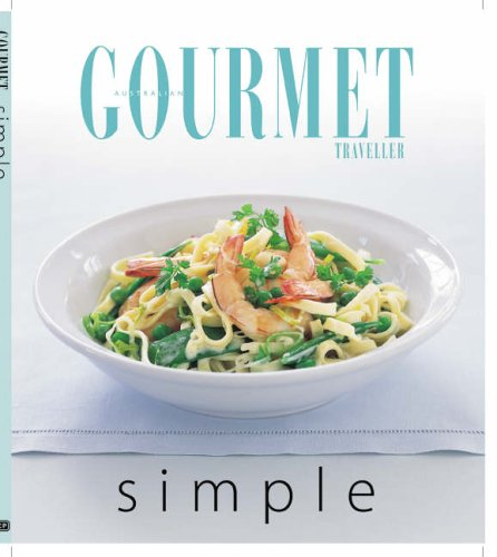 Gourmet Simple by Susan Tomnay