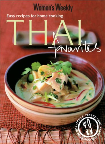 Thai Favourites: Easy Recipes for Home Cooking by Susan Tomnay