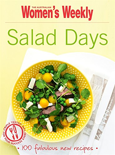 Salad Days By The Australian Women's Weekly