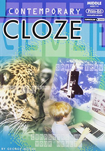 Contemporary Cloze (Ages 8-10) By George Moore