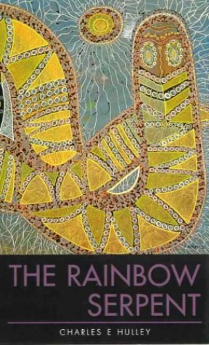The Rainbow Serpent By Charles Hulley