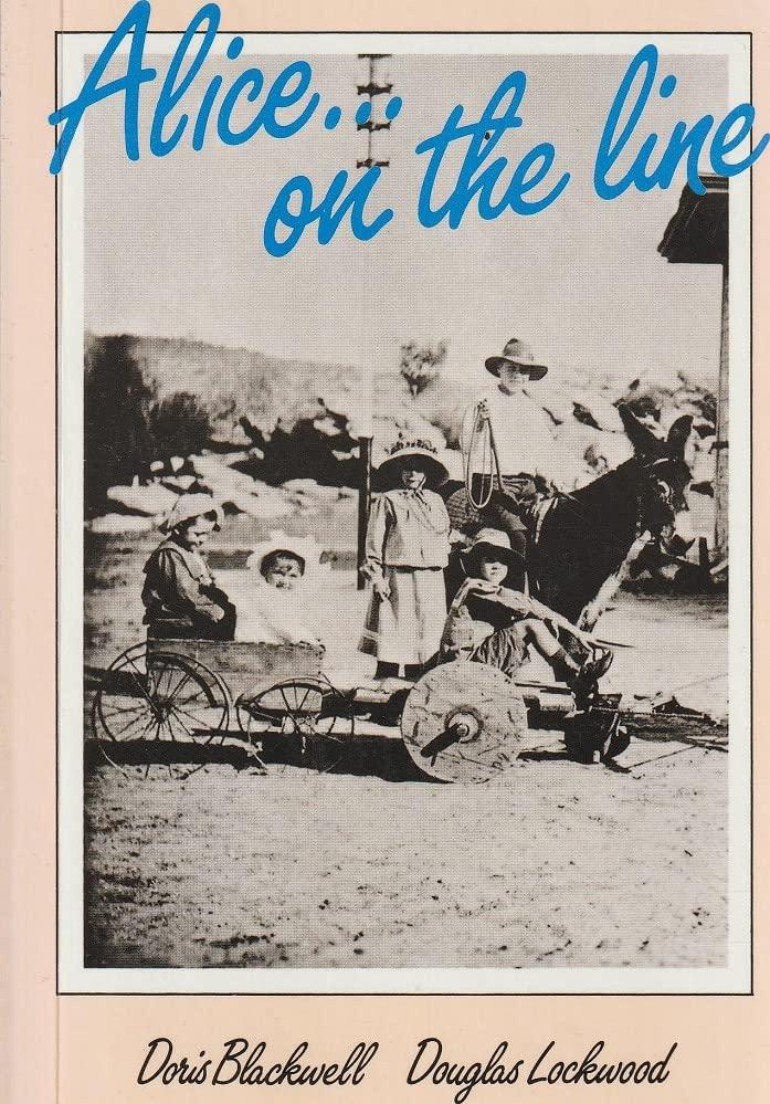Alice On the Line By Doris & Douglas Lockwood BLACKWELL