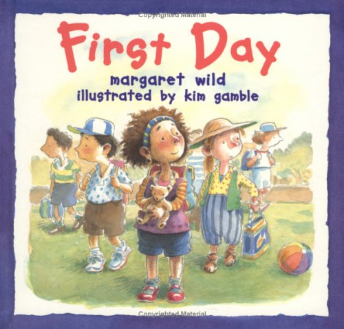 First Day (A Little Ark Book) By Margaret Wild