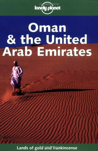 Oman and the United Arab Emirates By Lou Callan