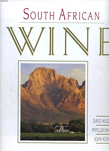 South African Wine By David Hughes