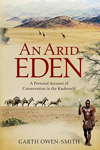 An Arid Eden von Garth Owen-Smith
