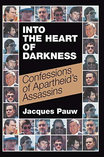 Into the heart of darkness By Jacques Pauw
