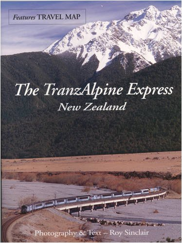 The TranzAlpine Express By Roy Sinclair