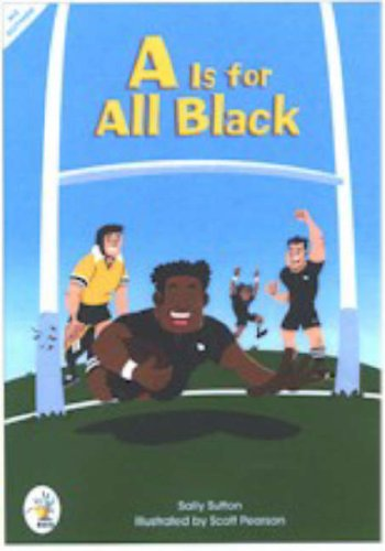A is for All Black By Sally Sutton