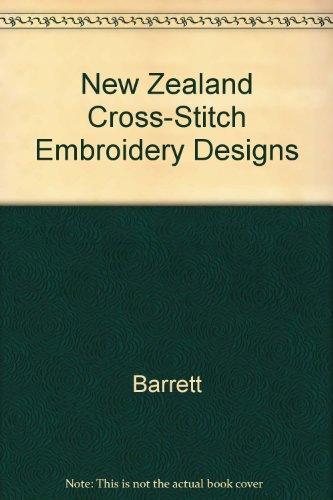 New Zealand Cross-Stitch Embroidery Designs by Barrett