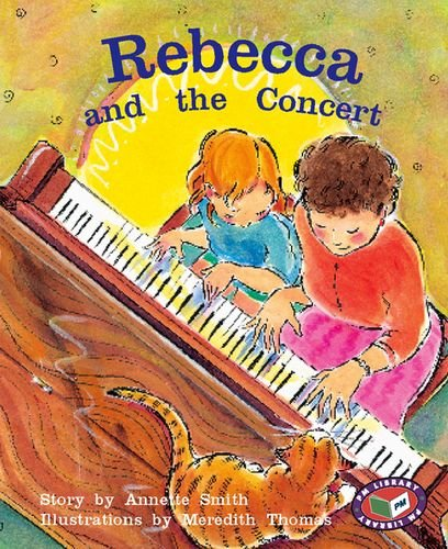 Rebecca and the Concert By Annette Smith