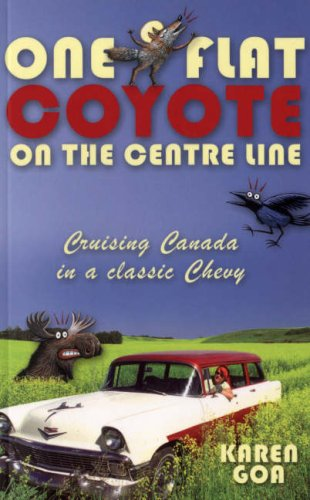 One Flat Coyote on the Centre Line By Karen Goa
