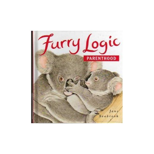 Furry Logic:Parenthood By Jane Seabrook
