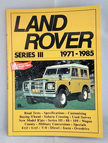 Land Rover Series 3, 1971-85 by R. M. Clarke