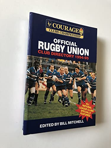 Courage Official Rugby Union Club Directory By Volume editor Ross Young