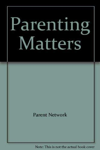 Parenting Matters By Parent Network