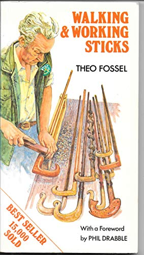 Walking and Working Sticks By Theo Fossel