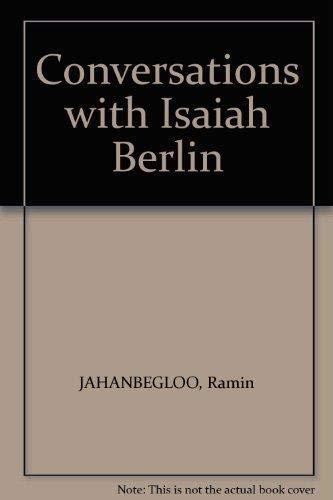 Conversations With Isaiah Berlin By Ramin Jahanbegloo
