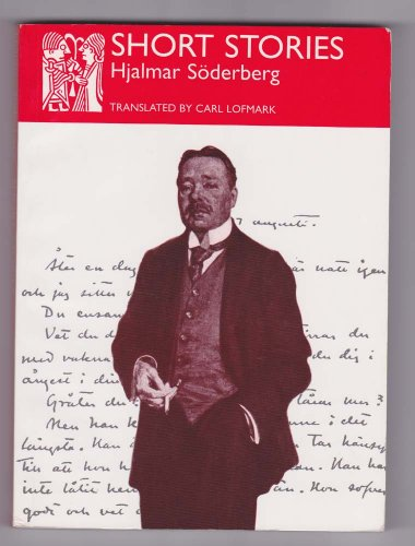 Selected Short Stories By Hjalmar Soderberg