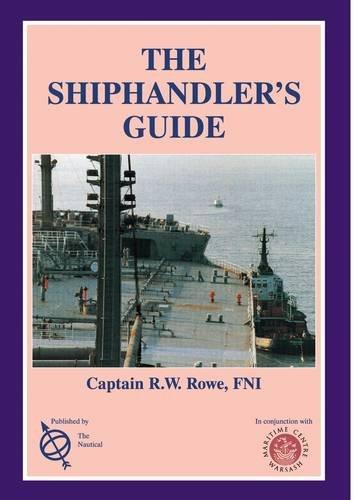 Ship Handlers Guide by Rowe