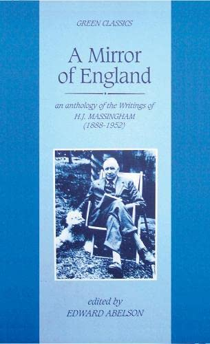 A Mirror of England By H. J. Massingham