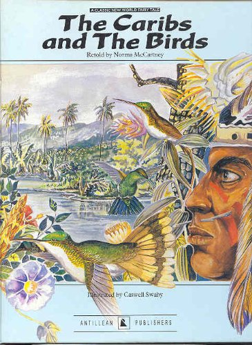 Caribs and the Birds By Norma McCartney