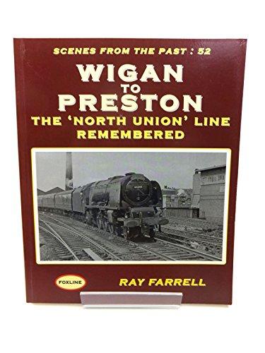 Wigan to Preston By Raymond Farrell