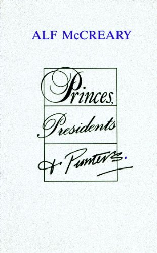 Princes, Presidents and Punters By Alf McCreary