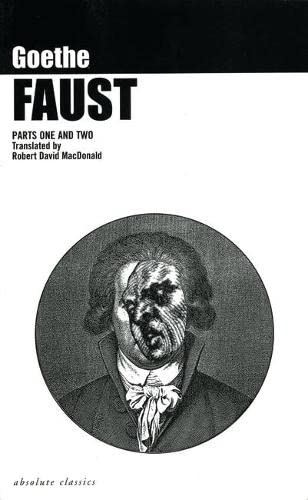 Faust: Pts. 1 & 2 by Johann Wolfgang von Goethe
