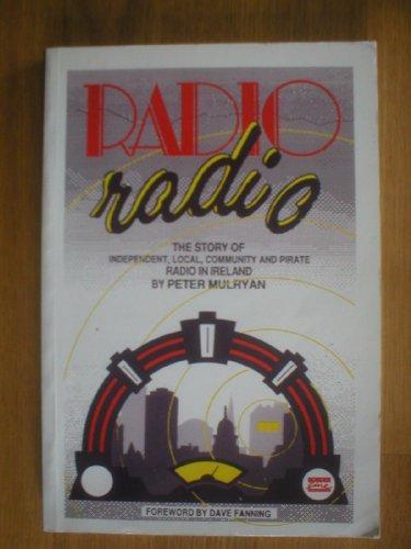 Radio Radio By Peter Mulryan