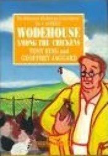 Wodehouse Among the Chickens By P. G. Wodehouse