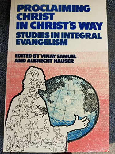 Proclaiming Christ in Christ's way By SAMUEL V & HAUSER A