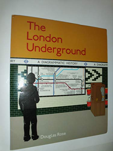 The London Underground By Douglas Rose