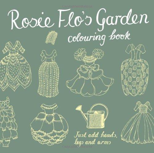 Rosie Flo's Garden Colouring Book by Roz Streeten