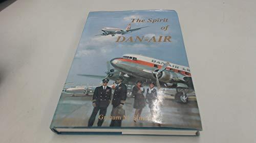 Spirit of Dan-Air By Graham M. Simons