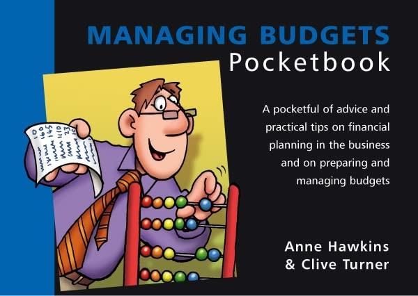 Managing Budgets Pocketbook By Anne Turner