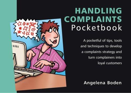 The Handling Complaints Pocketbook By Angelena Boden