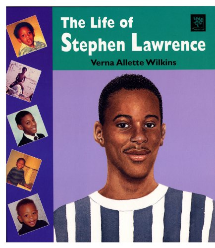 The Life of Stephen Lawrence By Verna Allette Wilkins