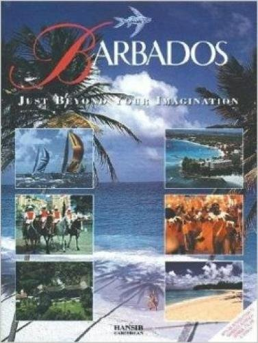 Barbados Just Beyond Your Imagination By Arif Ali