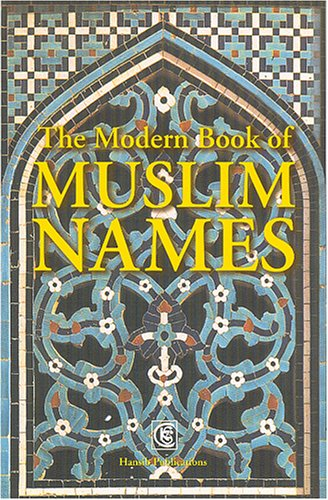 Modern Book Of Muslim Names By Hansib Publications