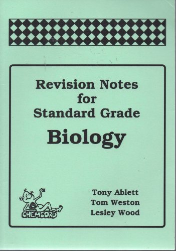 Revision Notes for Standard Grade Biology By T. Ablett